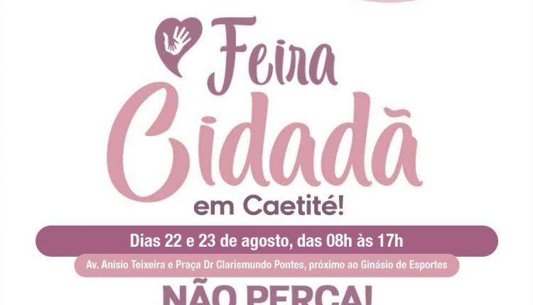 Caetité sediará a maior feira de saúde e cidadania do Estado: a Feira Cidadã