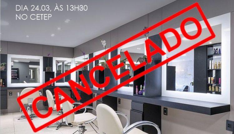 Vigilância Sanitária informa suspensão do minicurso sobre as normas para salões de beleza