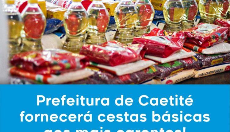 Com recursos próprios, Prefeitura de Caetité fornecerá cestas básicas aos mais carentes